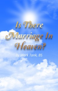 Is there marriage in heaven